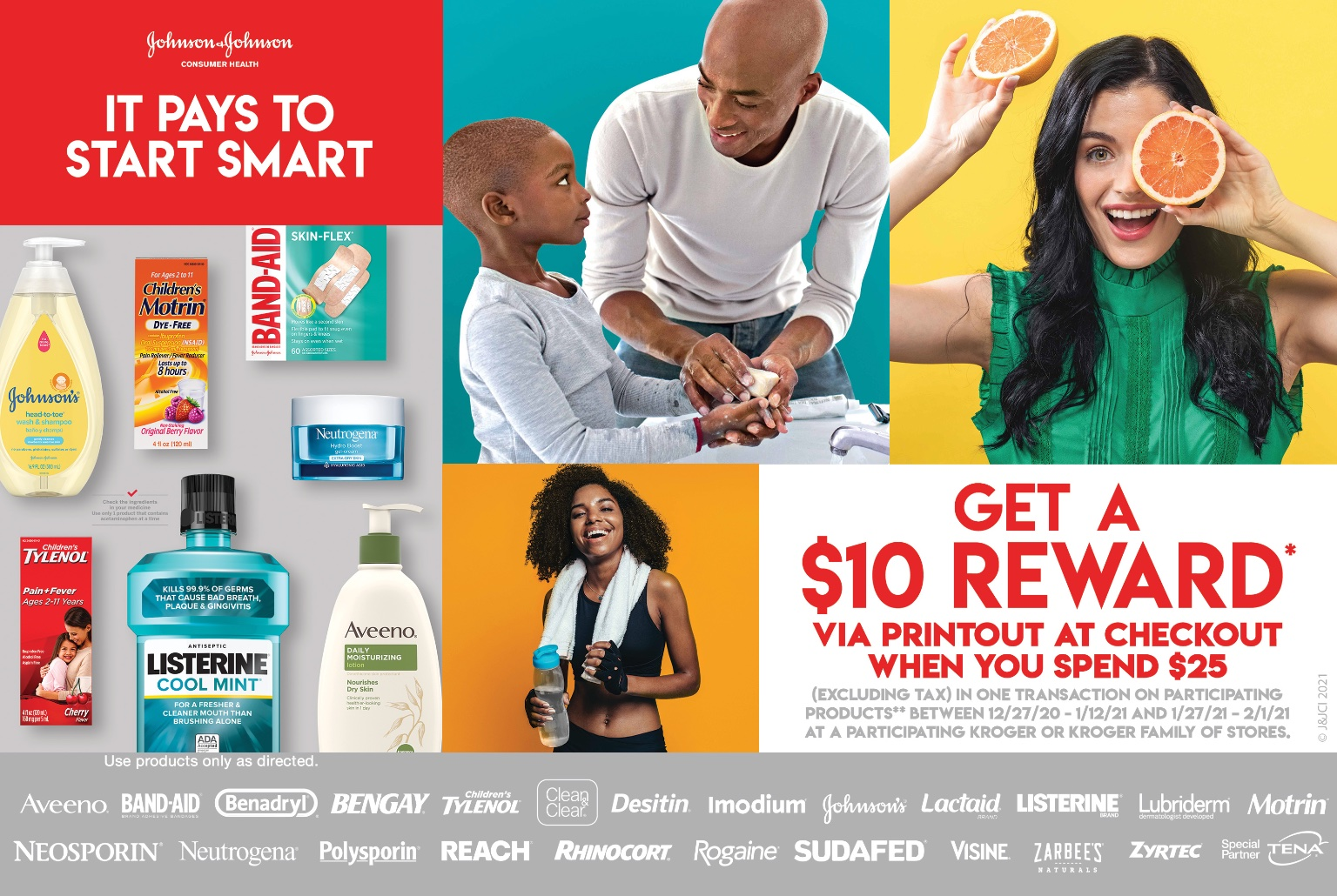 It pays to start smart! Get a $10 reward* via printout at checkout when you spend $25